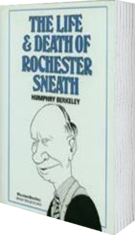 Cover of The Life and Death of Rochester Sneath (Hardback) by Humphry Berkeley