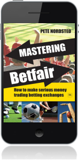 Cover of Mastering Betfair on Mobile by Pete Nordsted