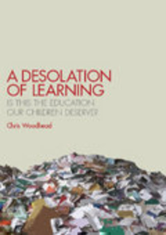Cover of A Desolation of Learning by Chris Woodhead