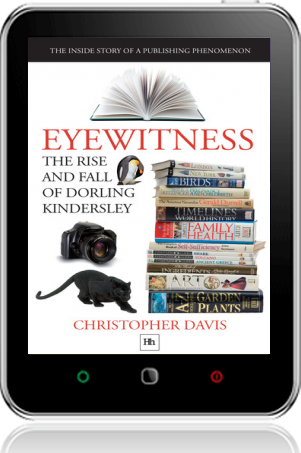 Cover of Eyewitness: The rise and fall of Dorling Kindersley (Tablet)