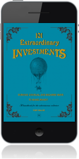 Cover of 101 Extraordinary Investments: Curious, Unusual and Bizarre Ways to Make Money (Mobile Phone)