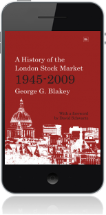 Cover of A History of the London Stock Market 1945-2009 on Mobile by George G. Blakey