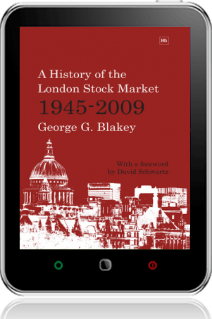 Cover of A History of the London Stock Market 1945-2009 on Tablet by George G. Blakey