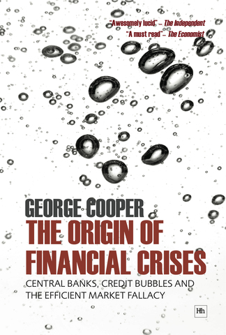 Cover of The Origin of Financial Crises by George Cooper