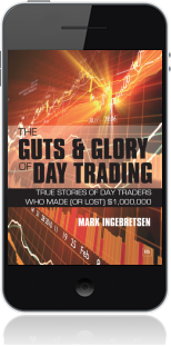 Cover of The Guts and Glory of Day Trading on Mobile by Mark Ingebretsen