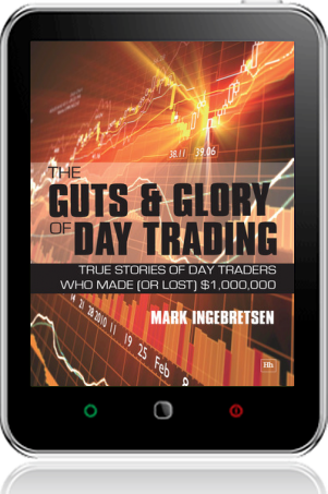 Cover of The Guts and Glory of Day Trading on Tablet by Mark Ingebretsen