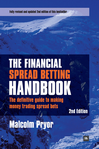 Cover of The Financial Spread Betting Handbook, 2nd edition by Malcolm Pryor