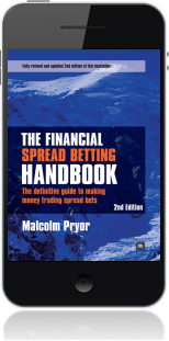 Cover of The Financial Spread Betting Handbook on Mobile by Malcolm Pryor