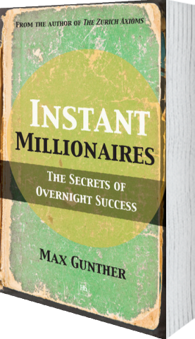 Cover of Instant Millionaires (Paperback) by Max Gunther