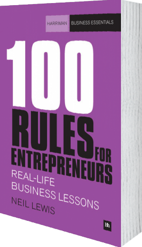 Cover of 100 Rules For Entrepreneurs by Neil Lewis