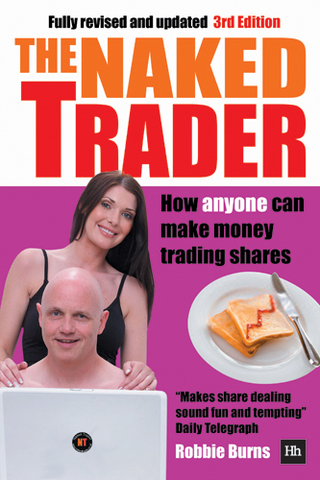 Cover of The Naked Trader by Robbie Burns