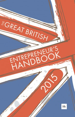 Cover of The Great British Entrepreneur's Handbook 2015 by