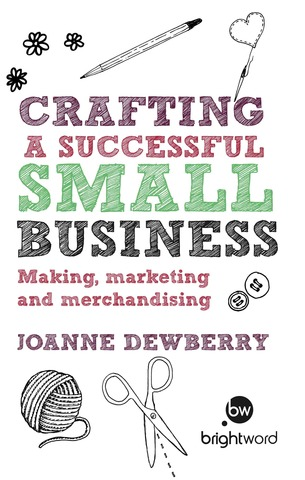 Cover of Crafting a Successful Small Business by Joanne Dewberry