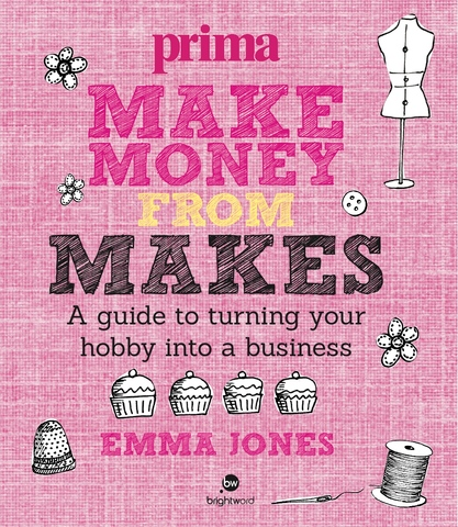 Cover of Make Money from Makes by Emma Jones