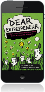 Cover of Dear Entrepreneur on Mobile by Danny Bailey and Andrew Blackman