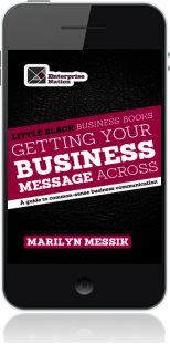Cover of Little Black Business Books - Getting Your Business Message Across on Mobile by Marilyn Messik