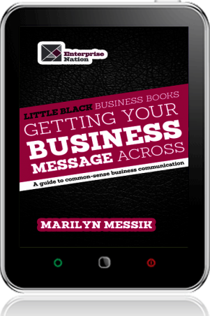 Cover of Little Black Business Books - Getting Your Business Message Across on Tablet by Marilyn Messik