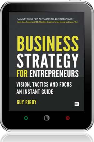 Cover of Business Strategy for Entrepreneurs on Tablet by Guy Rigby