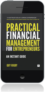 Cover of Practical Financial Management for Entrepreneurs on Mobile by Guy Rigby