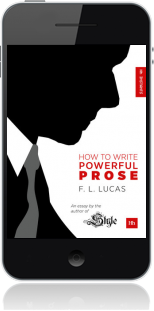 Cover of How to Write Powerful Prose on Mobile by F. L. Lucas
