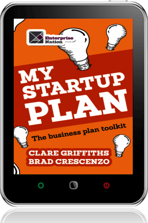 Cover of My Start-Up Plan on Tablet by Clare Griffiths andBrad Crescenzo