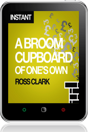 Cover of A Broom Cupboard of One's Own on Tablet by Ross Clark
