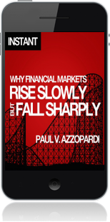 Cover of Why Financial Markets Rise Slowly but Fall Sharply on Mobile by Paul V. Azzopardi