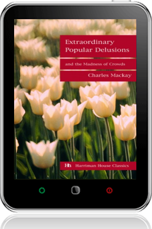 Cover of Extraordinary Popular Delusions and the Madness of Crowds on Tablet by Charles Mackay