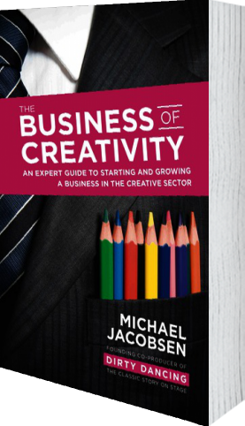 Cover of The Business of Creativity (Paperback) by Michael Jacobsen