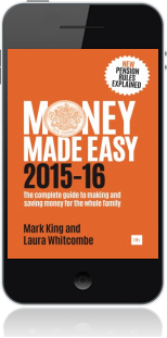 Cover of Money Made Easy 2015-16 on Mobile by Mark King andLaura Whitcombe