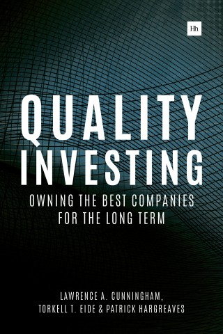 Cover of Quality Investing by Lawrence A. Cunningham, Torkell T. Eide and Patrick Hargreaves