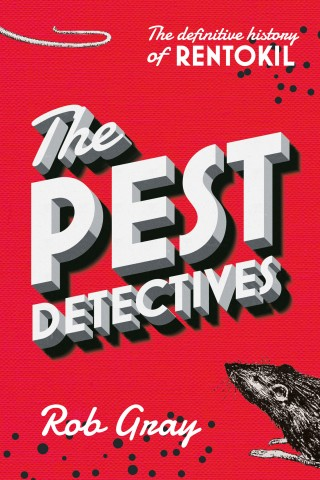 Cover of The Pest Detectives by Rob Gray