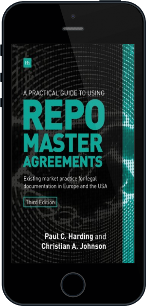 Cover of A Practical Guide to Using Repo Master Agreements on Mobile by Paul Harding and Christian Johnson