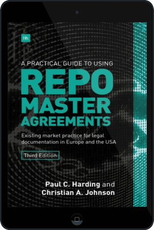 Cover of A Practical Guide to Using Repo Master Agreements on Tablet by Paul Harding and Christian Johnson