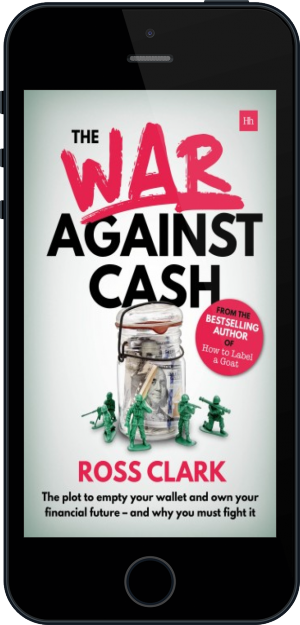 Cover of The War Against Cash on Mobile by Ross Clark