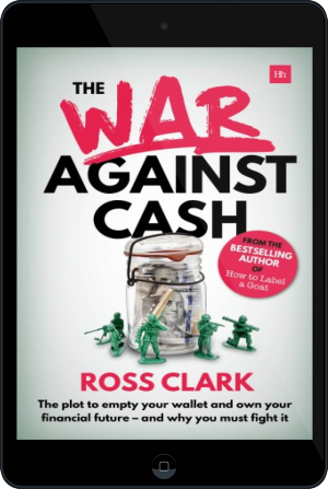 Cover of The War Against Cash on Tablet by Ross Clark