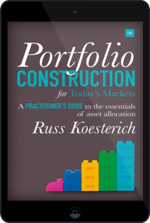 Cover of Portfolio Construction for Today's Markets on Tablet by Russ Koesterich