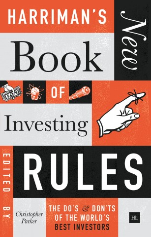 Harrimans new book of investing rules by christopher parker harrimans new book of investing rules by christopher parker harriman house fandeluxe Choice Image