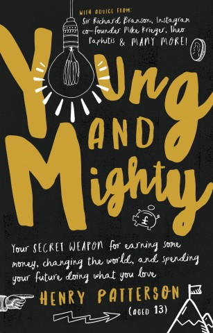 Young and Mighty by Henry Patterson | Harriman House