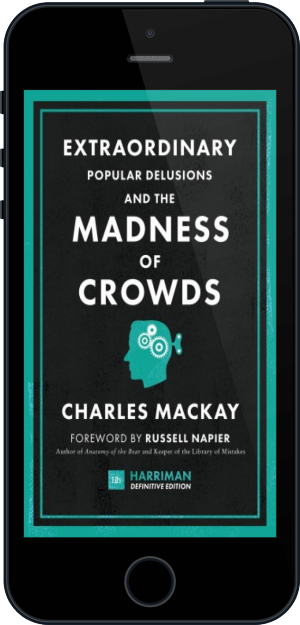 Cover of Extraordinary Popular Delusions and the Madness of Crowds (Harriman Definitive Edition) on Mobile by Charles Mackay