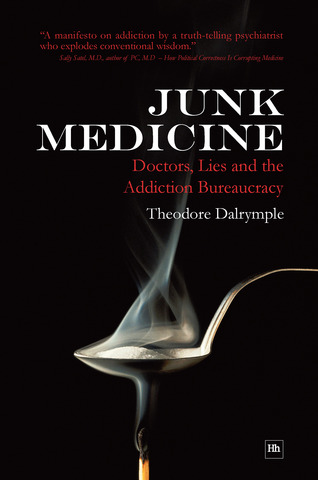 Cover of Junk Medicine by Theodore Dalrymple