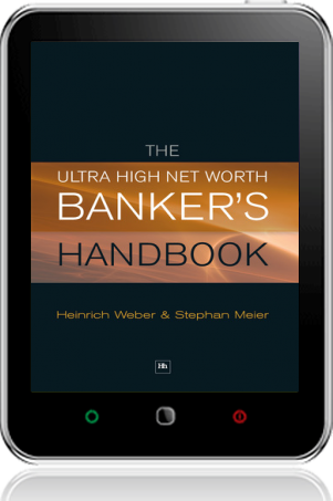 Cover of The Ultra High Net Worth Banker's Handbook on Tablet by Heinrich Weber and Stephan Meier