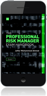 Cover of The Professional Risk Manager Exam Handbook on Mobile by Jaffar Mohammed Ahmed